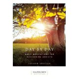 Day by Day - Daily Meditations For Recovering Addicts